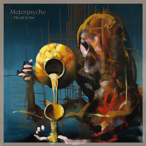 """MOTORPSYCHO: """"The All Is One"""""""