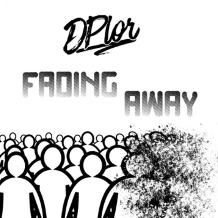 "DPLOR: ""Fading Away"""