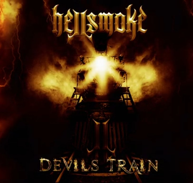 """Hellsmoke """"Devils Train"""""""