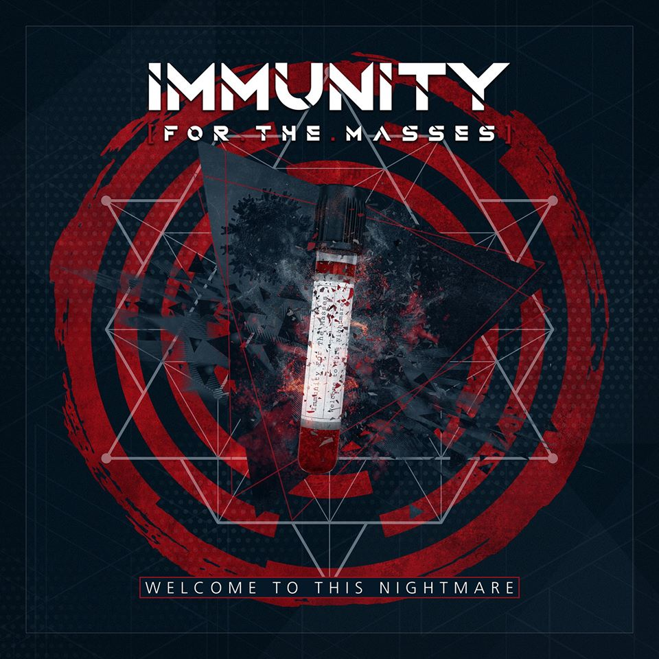 """Immunity For The Masses """"Welcome To This Nightmare"""""""