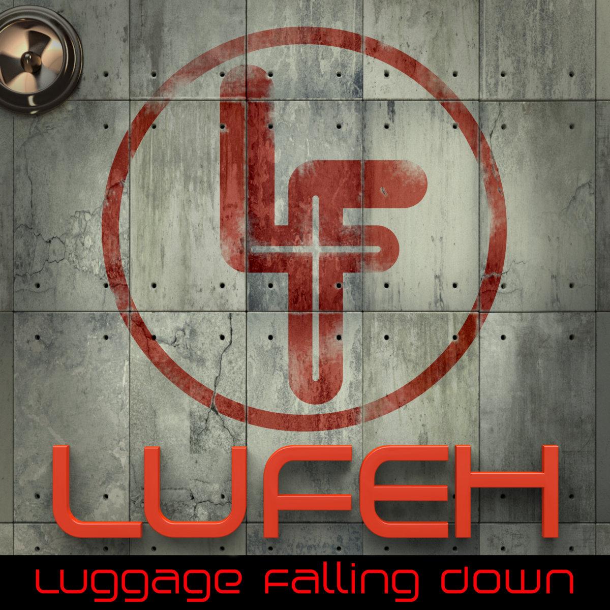 "LUFEH ""Luggage Falling Down"""