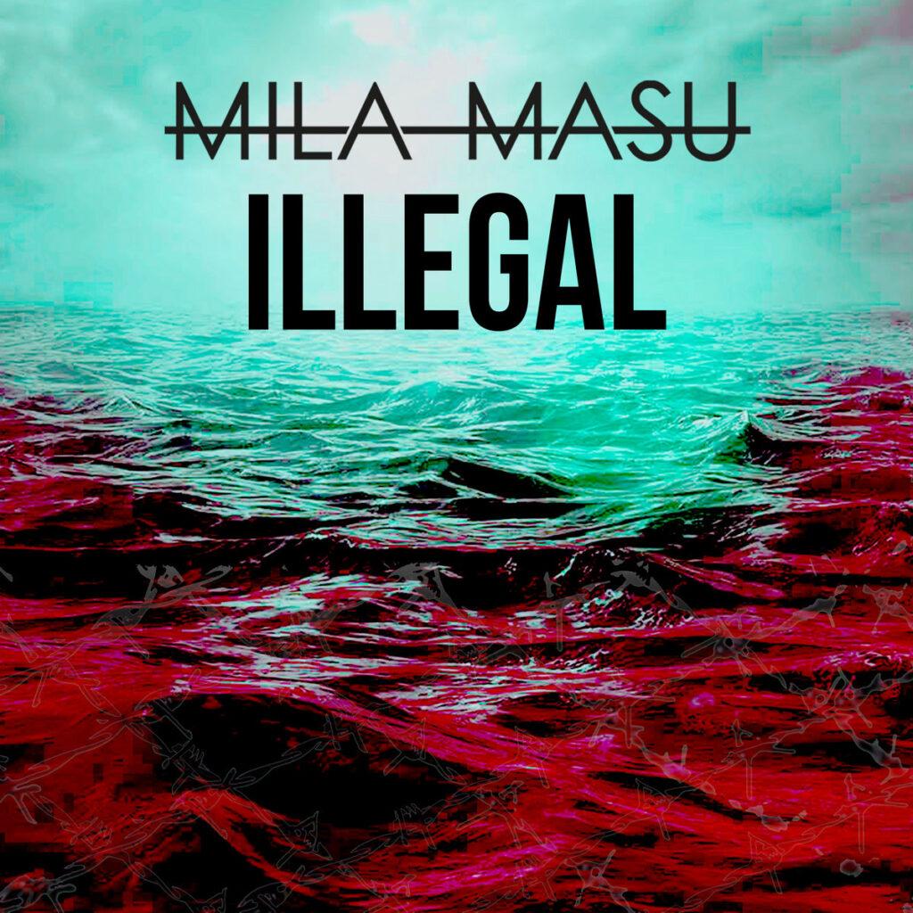 """MILA MASU: Die Münchener mit neuer Single """"Illegal"""""""
