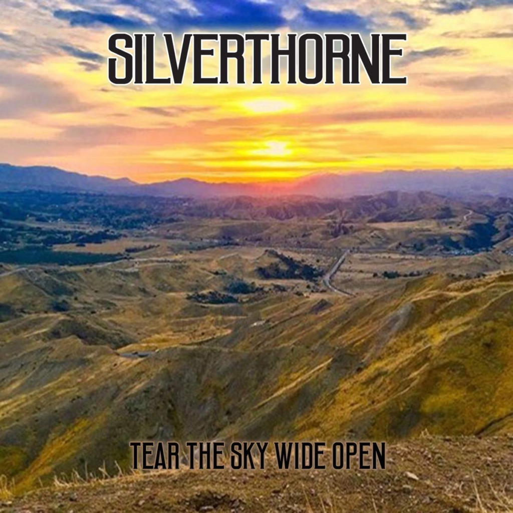 "SILVERTHORNE ""Tear The Sky Wide Open"""