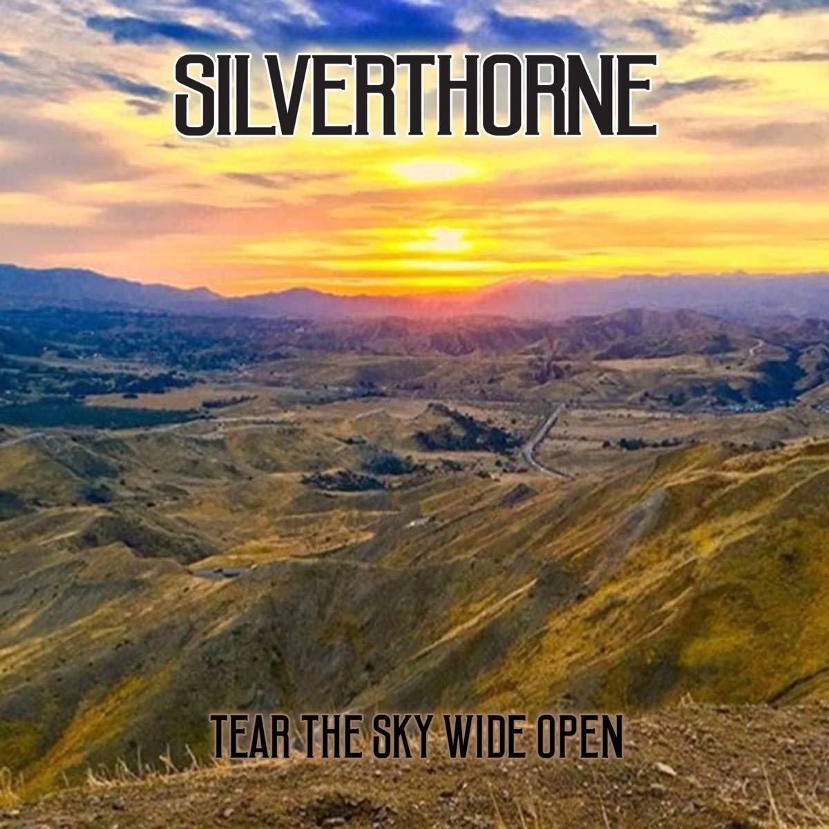 """Silverthorne """"Tear The Sky Wide Open"""""""