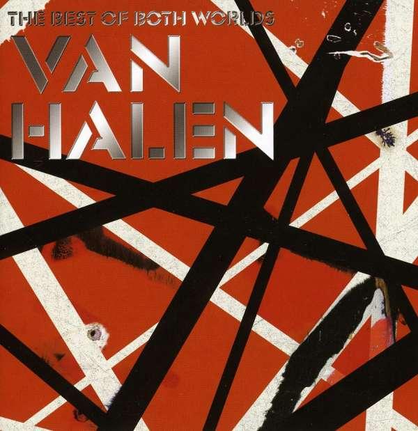 """Van Halen """"Best Of Both Worlds"""""""