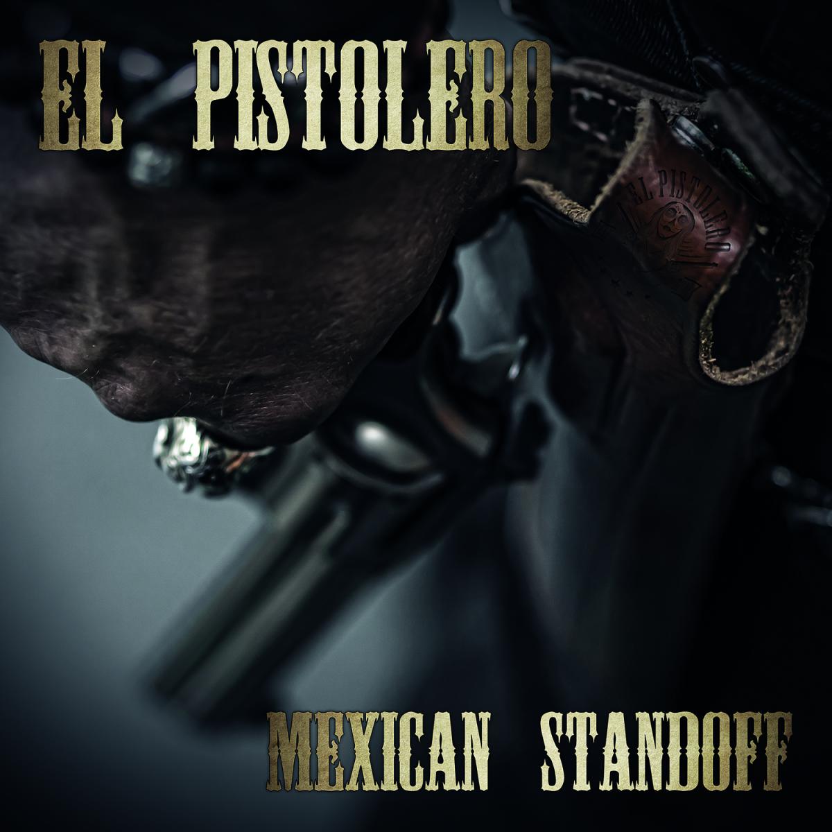 """El Pistolero """"Mexican Standoff"""""""