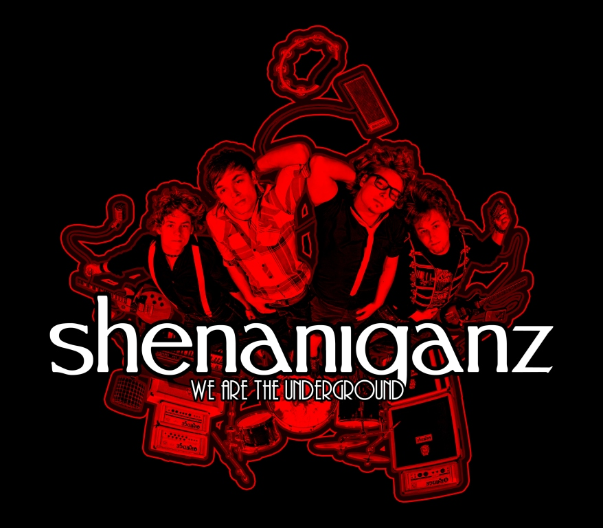 "SHENANIGANZ: ""We Are The Underground"" – Bad Ass Rock n Roll"