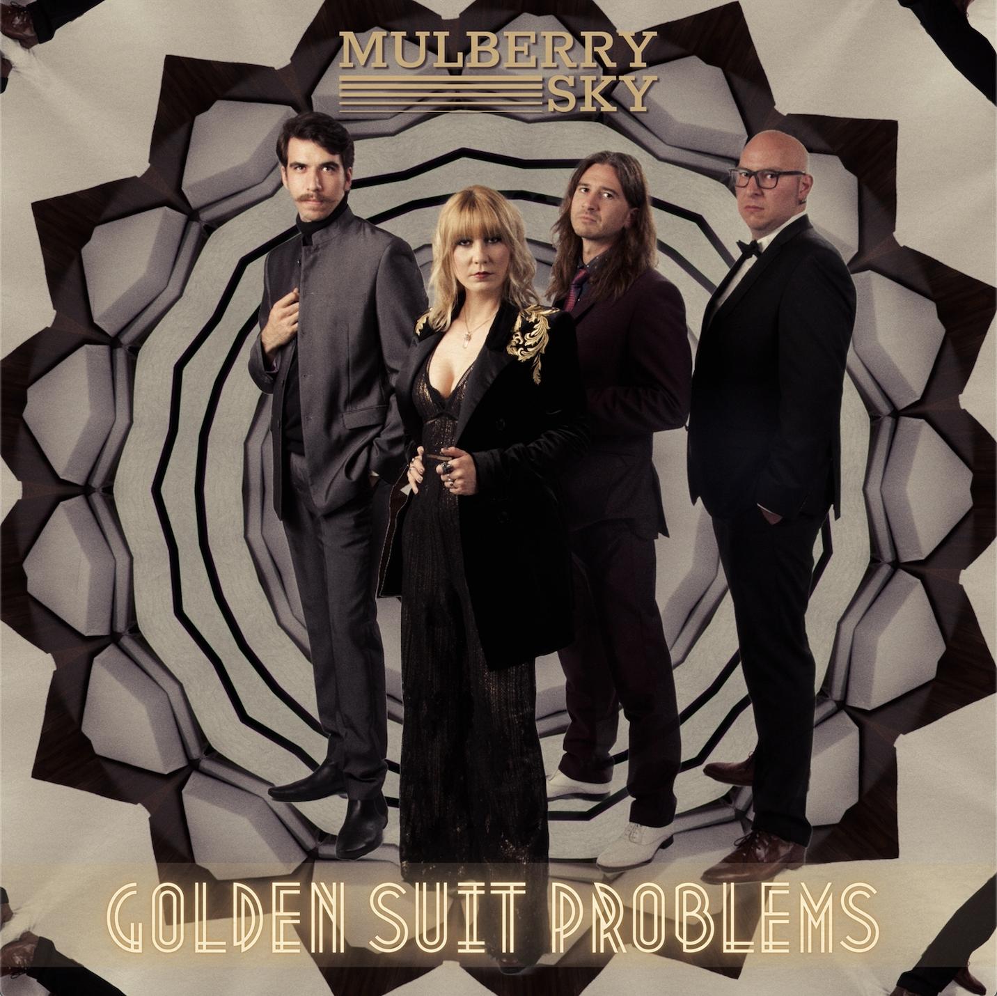 "Mulberry Sky ""Golden Suit Problems"""