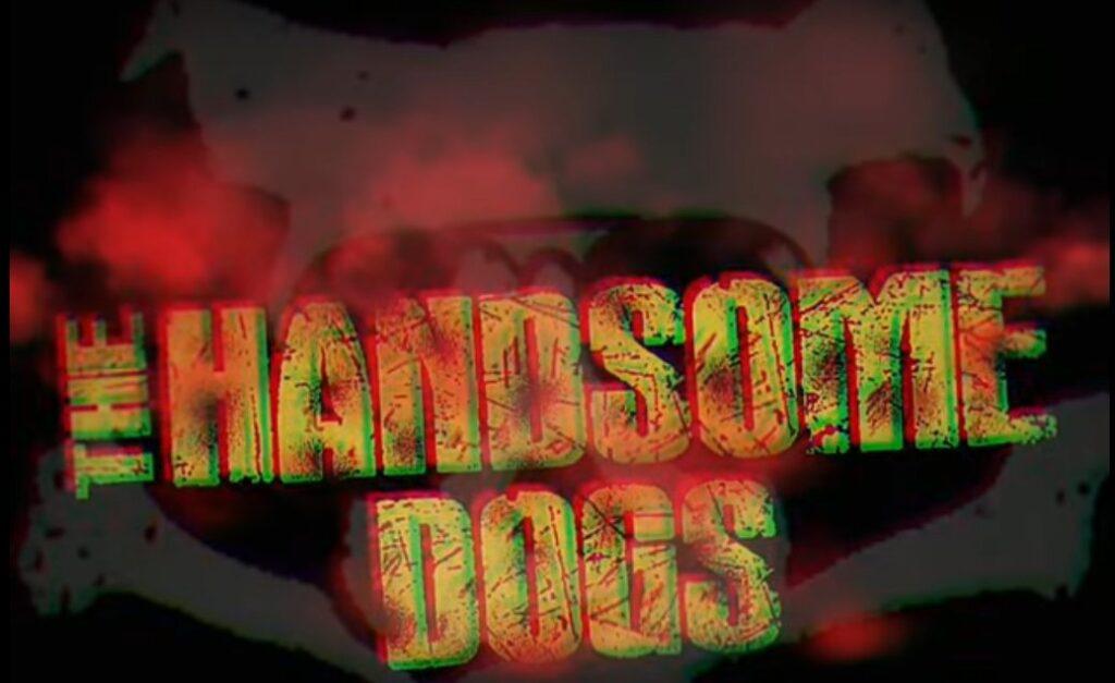 """THE HANDSOME DOGS: """"Living A Lie"""" ganz frisch im Rock-Universum gelandet"""