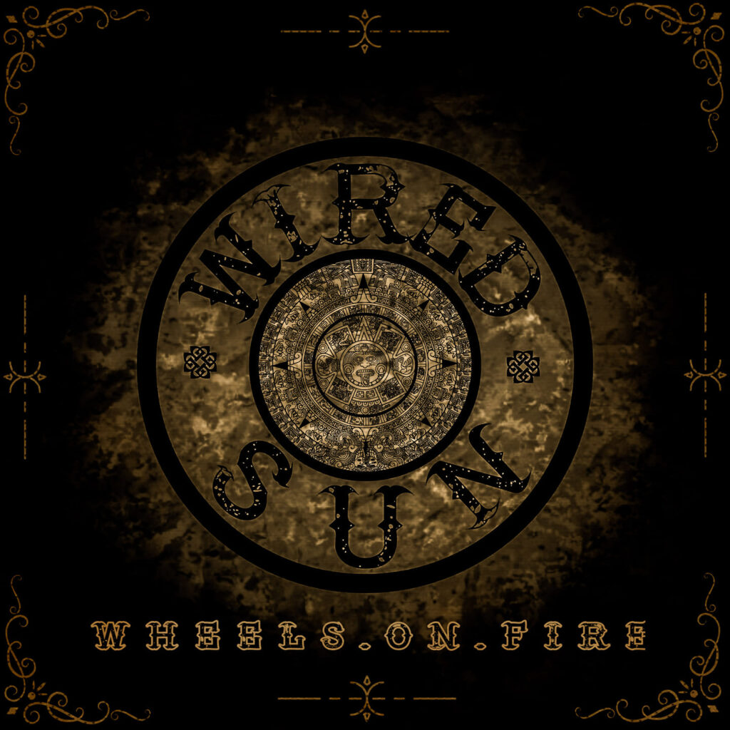 "WIRED SUN: ""Wheels On Fire"" – ein griechisches Stoner Rock Fest"
