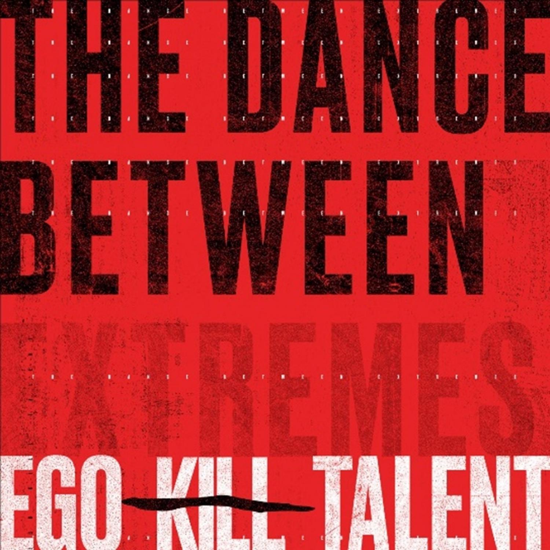 EGO KILL TALENT - Deliverance