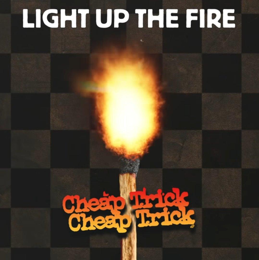 """Cheap Trick """"Light Up The Fire"""""""