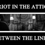 """RIOT IN THE ATTIC """"Between The Lines"""" Video"""