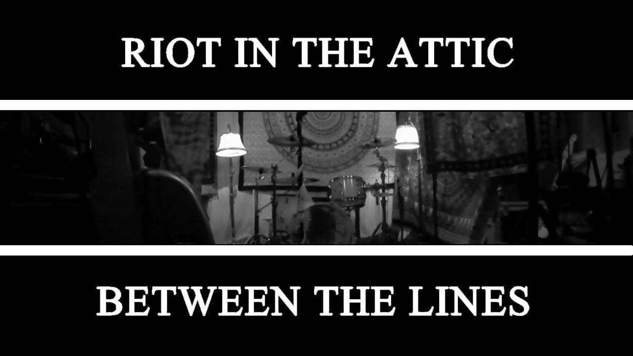 """RIOT IN THE ATTIC: Video zu """"Between The Lines"""" veröffentlicht"""