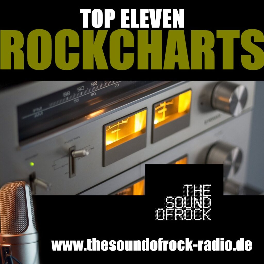 TOP ELEVEN ROCKCHARTS | The Sound of Rock Radio