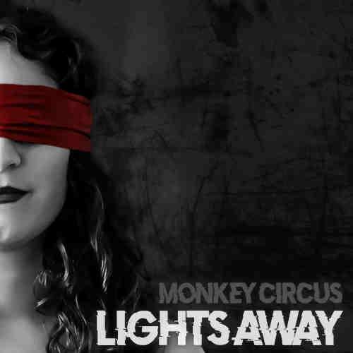 Monkey Circus - Lights Away