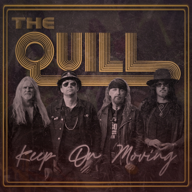 """THE QUILL: """"Keep On Moving"""" das erste musikalische Lebenszeichen des neuen Albums"""