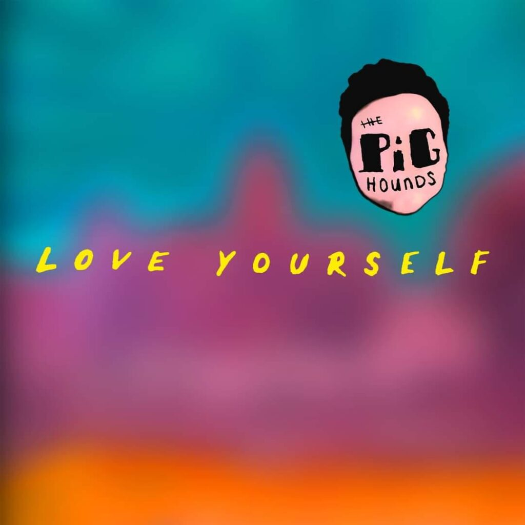 """THE PIGHOUNDS: """"Love Yourself"""" zeigt wo es mit dem Debut """"Hilleboom"""" hingeht – Song Of The Day"""