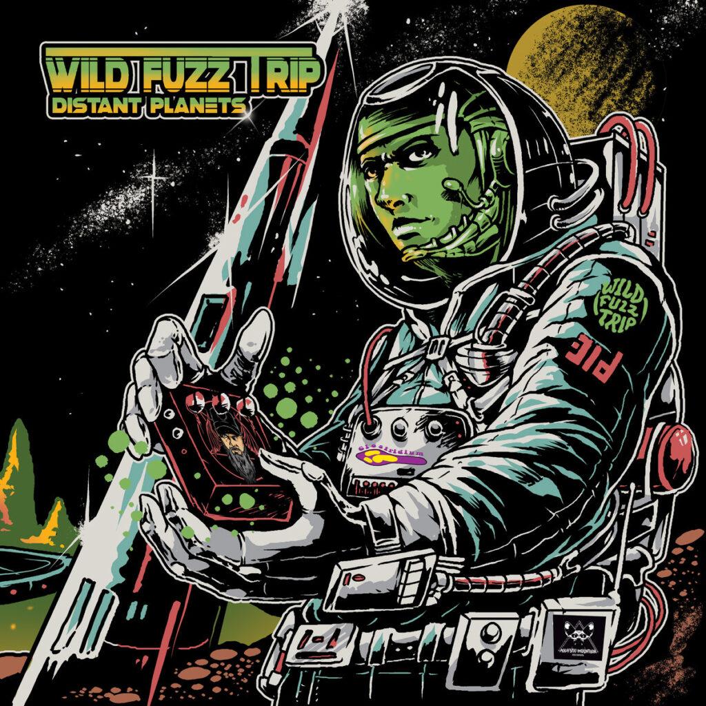 """WILD FUZZ TRIP: """"Distant Planets"""" – Instrumentaler Rausch durch die Galaxie"""