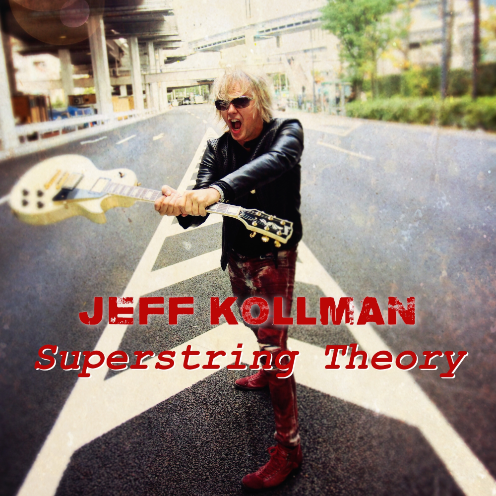 "Jeff Kollman ""Superstring Theory"""