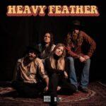 "Heavy Feather - Stream Konzert ""Mountain Of Sugar"""