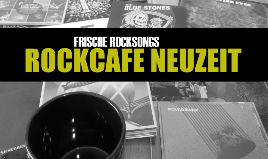 ROCKCAFE NEUZEIT: Frische Rocksongs jeden Tag von 17 bis 20 Uhr
