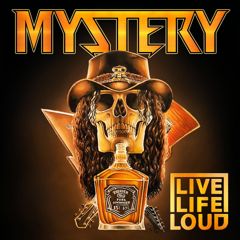 "Mystery ""Live Life Loud"""