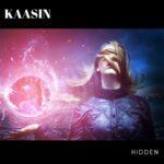 "Kaasin ""Hidden"""