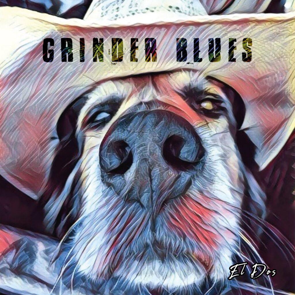 """Grinder Blues """"El Dos"""""""