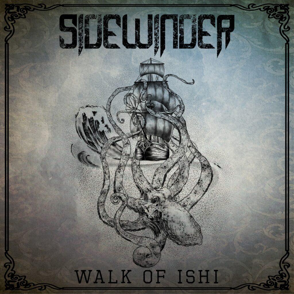 Sidewinder ''Walk Of Ishi'